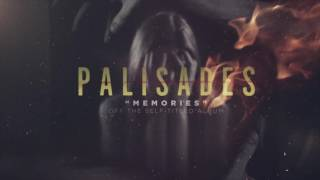Repeat youtube video Palisades - Memories