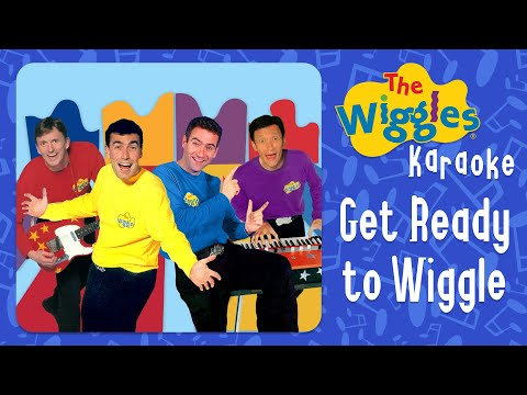 The Wiggles - Get Ready to Wiggle (Karaoke with Chords)