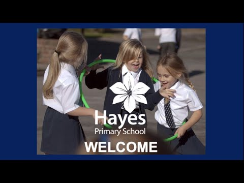 Welcome to Hayes Primary School 2020