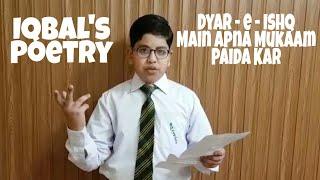 Dyar - e - Ishq Main Apna Mukaam Paida Kar - Iqbal's Poetry