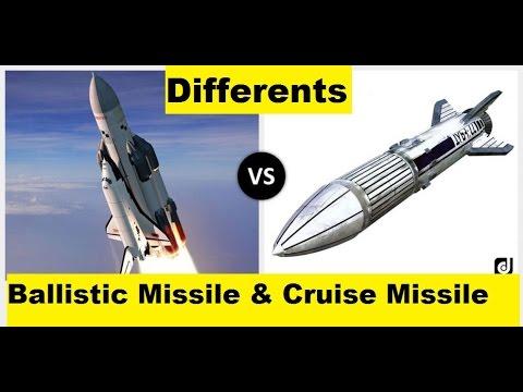 बैलिस्टिक व क्रूज मिसाइल में अंतर