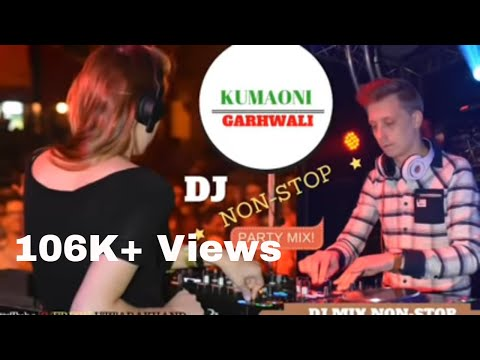 Garhwali/Kumaoni Dj Mix Songs 2018 | Best Dj Remixes Songs
