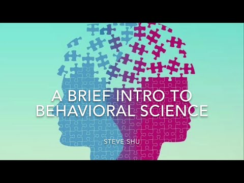 A Brief Intro to Behavioral Science