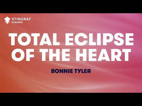 "Total Eclipse Of The Heart in the Style of ""Bonnie Tyler"" karaoke video with lyrics (no lead vocal)"