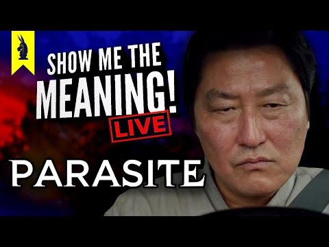 Parasite (2019) – Eat The Rich? – Show Me the Meaning! LIVE!
