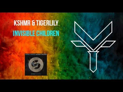 Download KSHMR & Tigerlily - Invisible Children | FLS Vince FULL drop remake