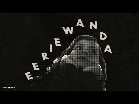 Eerie Wanda - Pet Town (Official Audio) Mp3