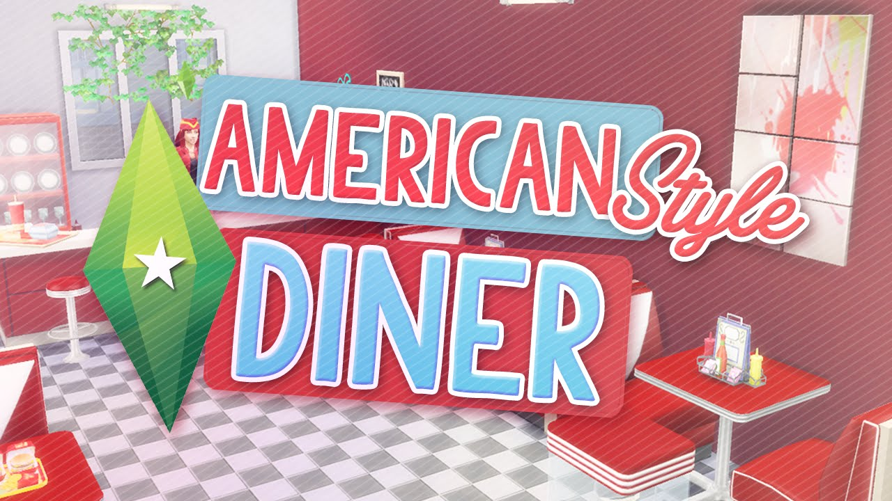 sims 4 american style diner speed build youtube. Black Bedroom Furniture Sets. Home Design Ideas