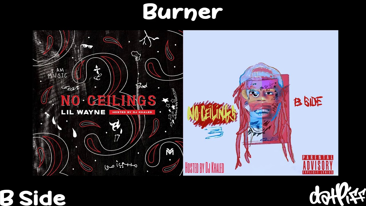 Lil Wayne - Burner | No Ceilings 3 B Side (Official Audio)