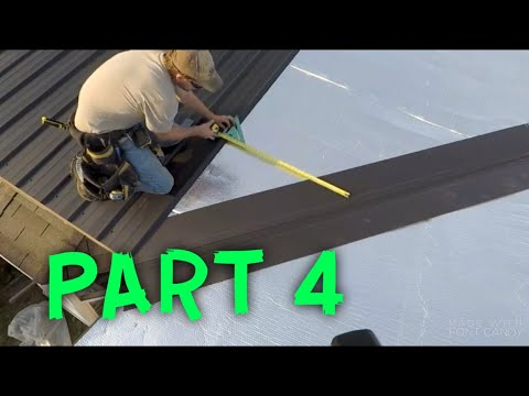 HOW TO INSTALL A METAL ROOF (PART 4)