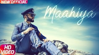 Maahiya (Full Song) | Gaurav Goyal | Latest Punjabi Song 2017 | Speed Records