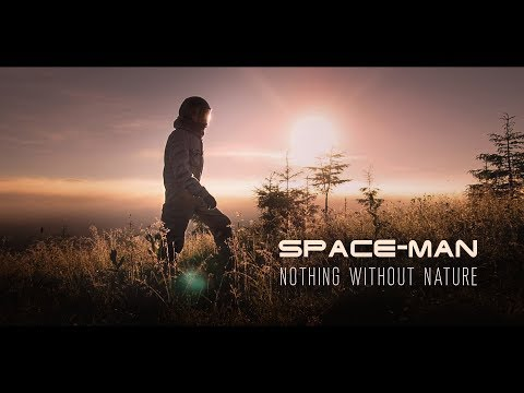 Space-man - Nothing Without Nature (official Video)