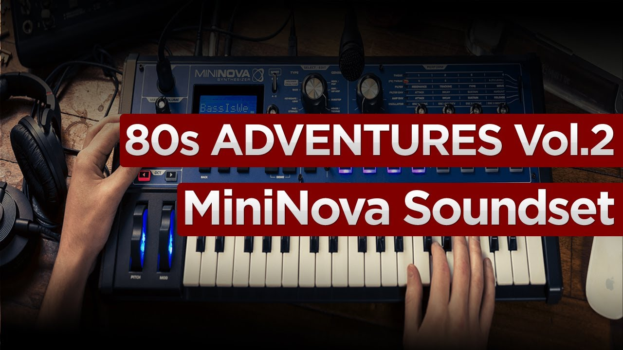 80s Adventures Vol 2 Ultra/MiniNova Soundset – DUSTONS