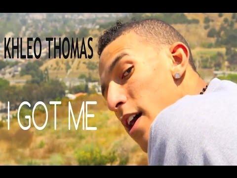 Khleo Thomas  I Got Me Music Video