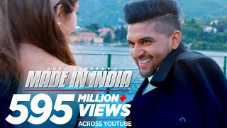 Made In India (Video Song) – Guru Randhawa