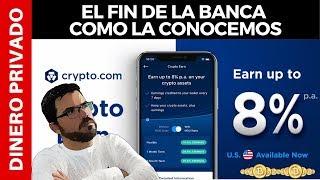 CRYPTO.COM EL FIN DE LA BANCA  COMO LA CONOCEMOS!