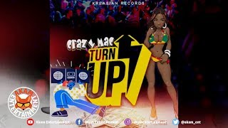 Crazy Mac - Turn Up - July 2019