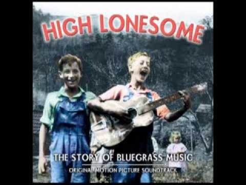 Voice From On High - Bill Monroe - High Lonesome: The Story of Bluegrass Music