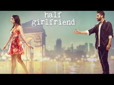Half Girlfriend official trailer || Bollywood Movies