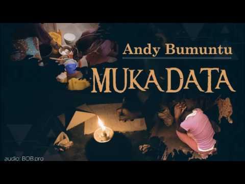 MUKADATA Official Audio by ANDY BUMUNTU /BOB Pro.