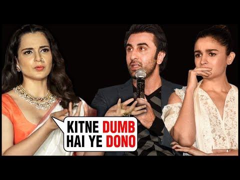 Kangana Ranaut SLAMS Ranbir Kapoor And Alia Bhatt  SHOCKING Statement