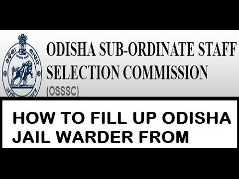 How to apply OSSSC For ODISHA jail  Warder post 2018