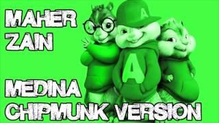 Maher Zain - Medina (Chipmunk Version)