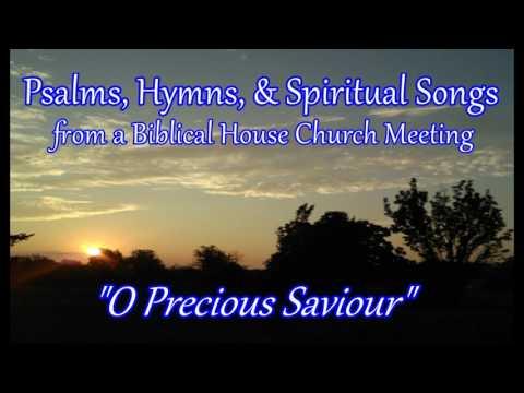 O Precious Saviour - Apostolic Worship Song