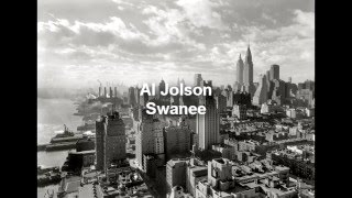 Al Jolson - Swanee