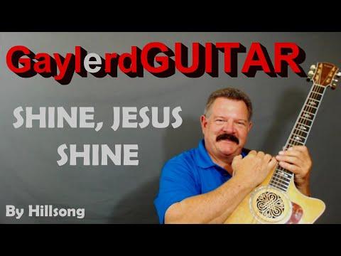 SHINE JESUS SHINE -  Acoustic guitar  Lesson