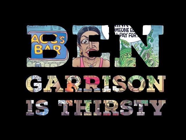 Ben Garrison's Thirst (for socialism)   The Serfs