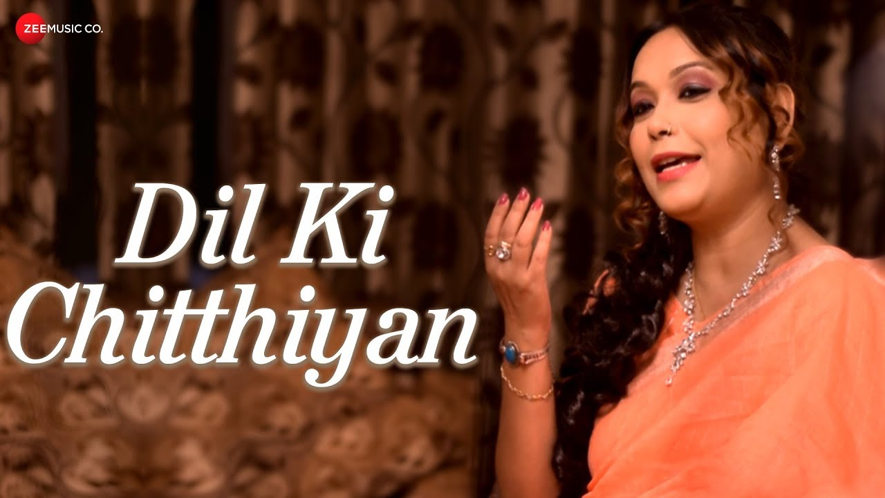 Dil Ki Chitthiyan - Official Music Video | Archita Bhattacharya feat. Piyali Dutta | Deepak Jeswal