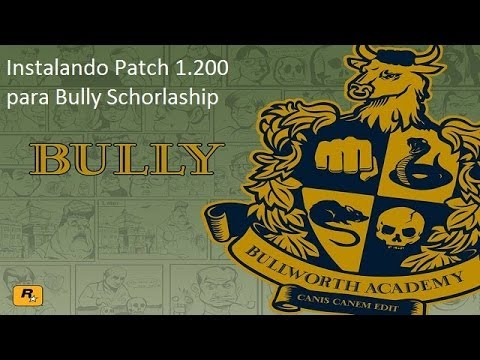 bully patch 1.200