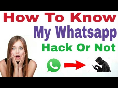 How to know my Whatsapp hacked ??