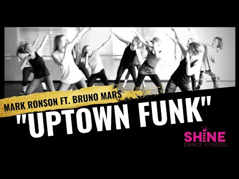 """Uptown Funk"" By Mark Ronson Feat. Bruno Mars. SHiNE DANCE FITNESS"