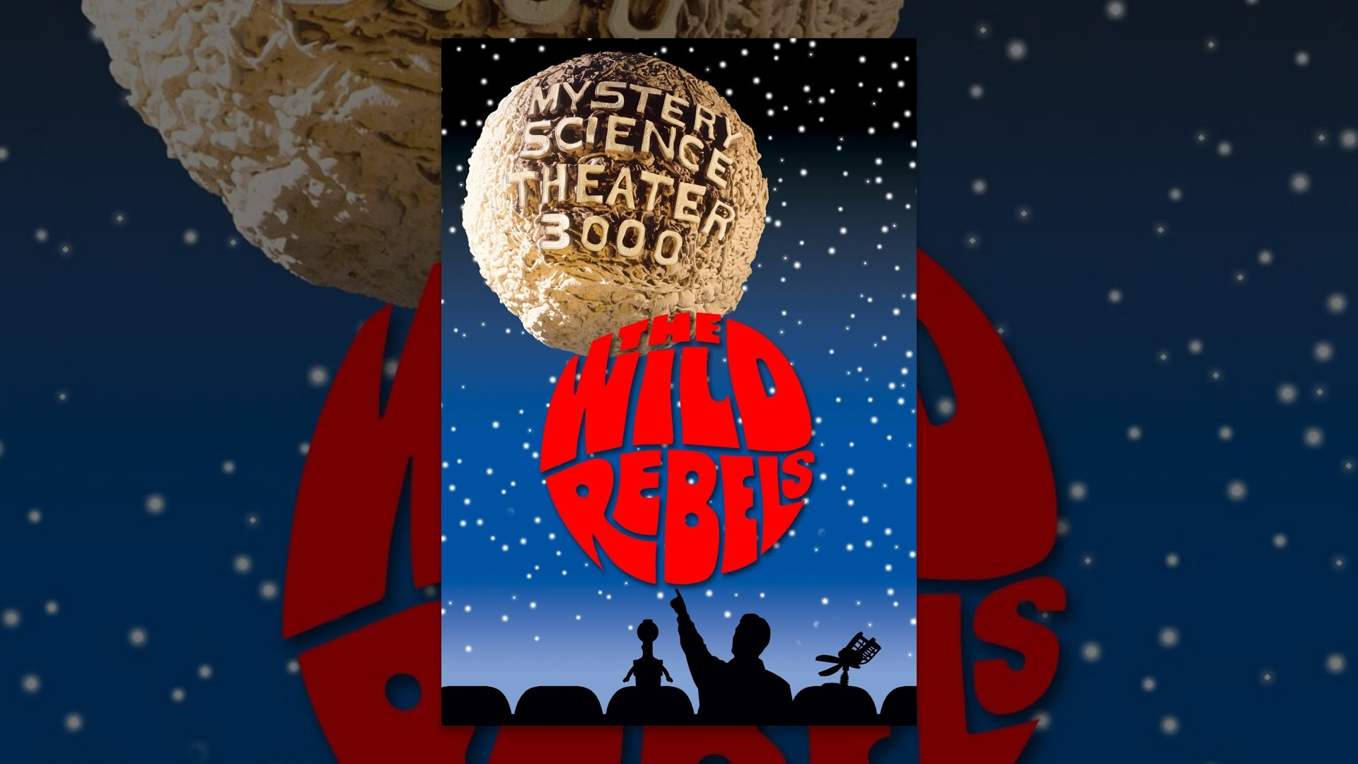 Mystery Science Theater 3000 Wild Rebels Youtube