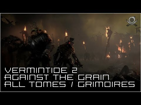 Vermintide 2: Against The Grain (All Tomes & Grimoires)