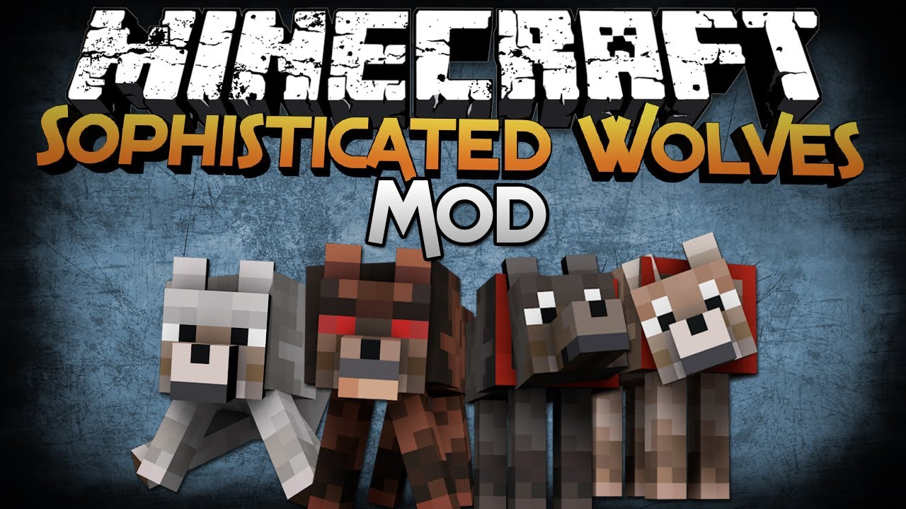 Minecraft Mod Showcase: Sophisticated Wolves - Even ...