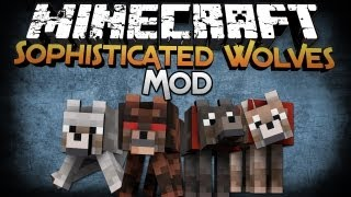 Minecraft Mod Showcase: Sophisticated Wolves - Even Smarter than Before!