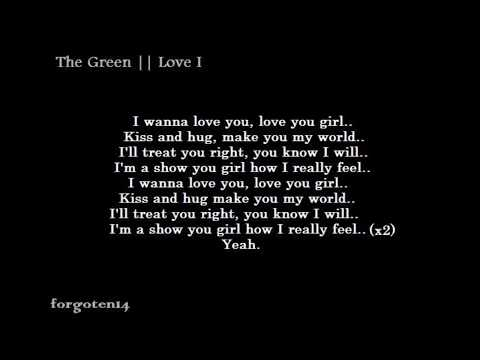 The Green - Love I - Lyrics