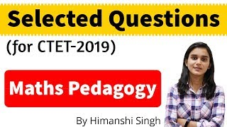 Maths Pedagogy Important Questions for CTET-2019 | for Paper 01 & 02