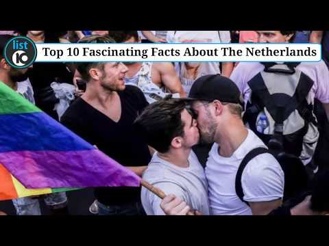 10 Fascinating Facts About The Netherlands | list 10