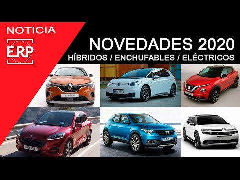 NUEVOS Coches para 2020. Hibridos / Enchufables / Eléctricos. Renault, Ford, Kia ,Citroen, Dacia...