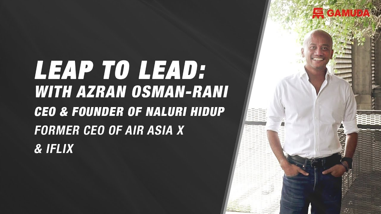 Leap to Lead with Azran Osman-Rani