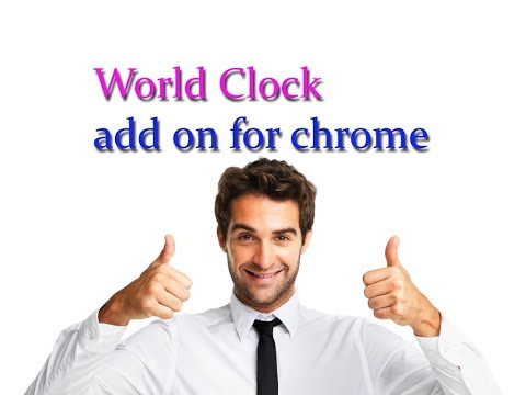 World Clock add on for chrome | chrome extension