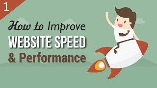 How to Improve the Performane and Speed of WordPress Website - W3 Total Cache Tutorial 2018