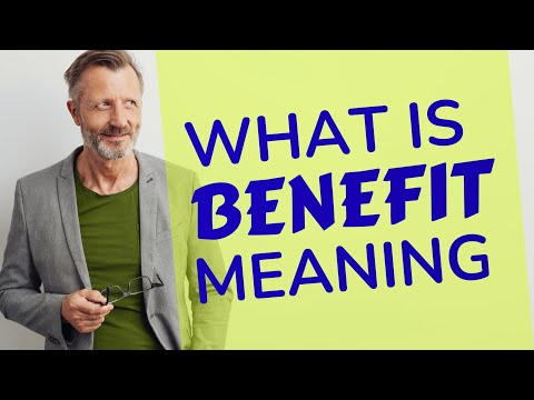 Benefit | Meaning Of Benefit