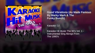 Good Vibrations (As Made Famous By Marky Mark & The Funky Bunch)
