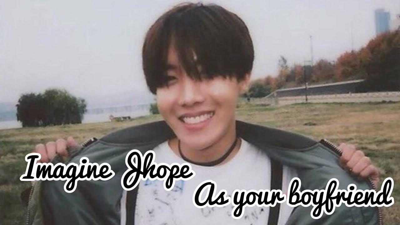 BTS Imagine - Imagine J-Hope as your boyfriend