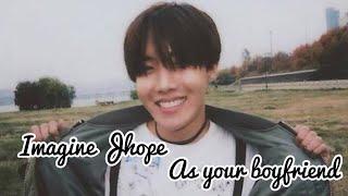 BTS Imagine Imagine J Hope as your boyfriend